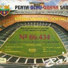 Coleccionismo deportivo: LOTERIA FC BARCELONA 2001 NOU CAMP. Lote 33451405