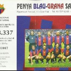 Coleccionismo deportivo: LOTERIA FC BARCELONA 2000. Lote 33451417