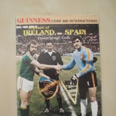 Coleccionismo deportivo: PROGRAMA PARTIDO DE FUTBOL REPUBLICA DE IRLANDA - ESPAÑA 1985. Lote 33658894