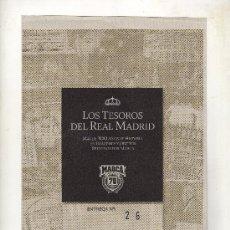 Coleccionismo deportivo: ENTREGA Nº 26 DE LOS TESOROS DEL REAL MADRID EDITADO POR EL DIARIO MARCA. Lote 33761255