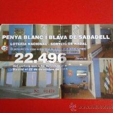 Coleccionismo deportivo: PAPELETA SORTEO NAVIDAD 2011 PEÑA SABADELL RCD ESPANYOL R.C.D ESPAÑOL. Lote 34219017