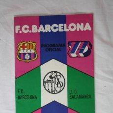 Coleccionismo deportivo: PROGRAMA OFICIAL FUTBOL FC BARCELONA - PARTIDO UD SALAMANCA - 27 OCTUBRE 1974 AÑO 27 Nº 430. Lote 34421352