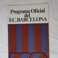 Coleccionismo deportivo: PROGRAMA OFICIAL FUTBOL FC BARCELONA - PARTIDO REAL BETIS - 19 ABRIL 1975 AÑO 28 Nº 443 . Lote 34421459