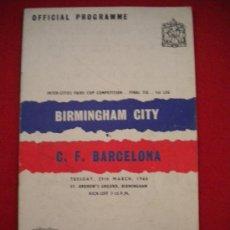 Coleccionismo deportivo: PROGRAMA OFICIAL DEL BIRMINGHAM CITY Y EL CLUB DE FUTBOL BARCELONA. 29-3-1960.. Lote 34442430