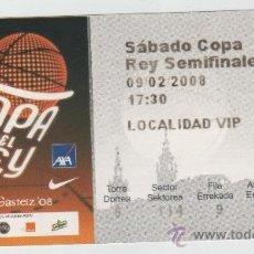 Coleccionismo deportivo: ENTRADA SEMIFINAL DE COPA REY DE BALONCESTO R MADRID 76 JUVENTUD 81 VITORIA-GASTEIZ 2008-02-09. Lote 35016532