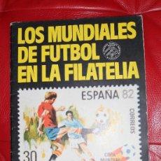 Coleccionismo deportivo: LOS MUNDIALES DE FUTBOL EN LA FILATELIA. Lote 35326440