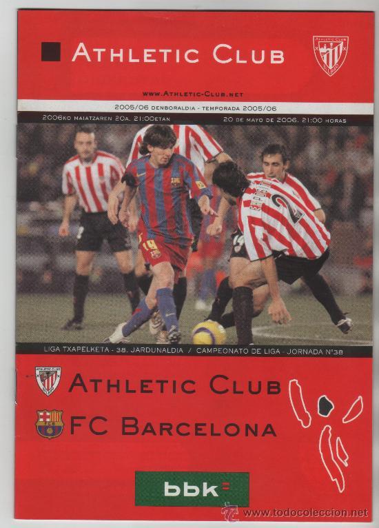 PROGRAMA DE PARTIDO ATHLETIC CLUB - FC BARCELONA TEMPORADA 2005/06 MESSI EN PORTADA (Coleccionismo Deportivo - Documentos de Deportes - Otros)