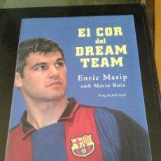 Coleccionismo deportivo: ENRIC MASIP EL COR DEL DREAM TEAM BARÇA FÚTBOL CLUB FC BARCELONA PALAU BLAUGRANA COPA DE EUROPA. Lote 35535789
