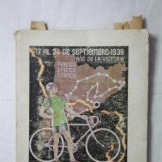 Coleccionismo deportivo: PROGRAMA OFICIAL VUELTA CICLISTA A CATALUÑA 1939 AÑO DE LA VICTORIA - UD SANS - POST GUERRA CIVIL. Lote 35639748
