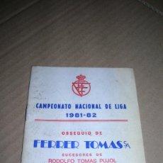 Coleccionismo deportivo: CAMPEONATO NACIONAL DE LIGA. CALENDARIO 1981-82. 1ª DIVISIÓN, 2ª A, 2ª B, TERCERA (GRUPO SEXTO).. Lote 35722528