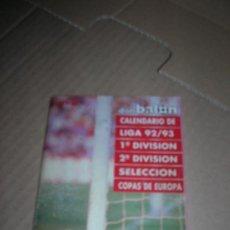 Coleccionismo deportivo: DON BALÓN. CALENDARIO LIGA 1992-93. 1ª Y 2ª DIVISIÓN, SELECCIÓN, COPAS EUROPA. BARCELONA-AT. MADRID.. Lote 35723590