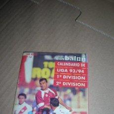 Coleccionismo deportivo: DON BALÓN. CALENDARIO LIGA 1993-94. 1ª DIVISIÓN Y 2ª DIVISIÓN. F. C. BARCELONA Y REAL MADRID.. Lote 35723642