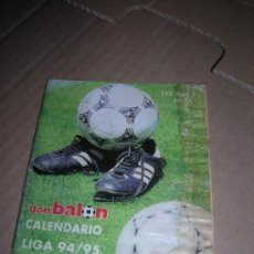Coleccionismo deportivo: DON BALÓN. CALENDARIO LIGA 1994-95. 1ª DIVISIÓN Y 2ª DIVISIÓN. F. C. BARCELONA Y ZARAGOZA.. Lote 35723689
