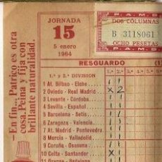 Coleccionismo deportivo: RESGUARDO QUINIELA SELLADA - JORNADA 15 AÑO 1964. Lote 35910788