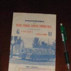 Coleccionismo deportivo: PROGRAMA DE LAS EXCURSIONES DEPORTIVAS DEL REAL MADRID Y EL ATLETICO. 1961 1962. VIAJES ESPAÑA.. Lote 36250652