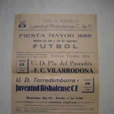 Coleccionismo deportivo: CARTEL DE FUTBOL, JUVENTUD BISBALENCA 15-8-1958.. Lote 36576648