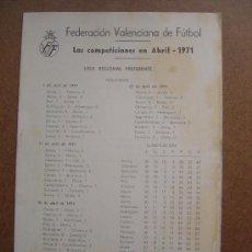 Coleccionismo deportivo: PROGRAMA FEDERACION VALENCIA DE FUTBOL REGIONAL PREFERENTE 1971-1972 71-72 . Lote 36703120