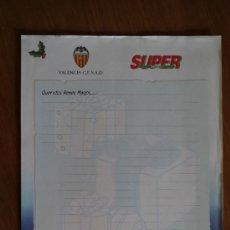 Coleccionismo deportivo: CARTA A LOS REYES DEL VALENCIA Y SUPER DEPORTES. Lote 36811695
