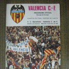 Collezionismo sportivo: PROGRAMA OFICIAL VALENCIA C.F-F.C. BARCELONA - AÑO 1980 - RECOPA EUROPA - CUARTOS DE FINAL. Lote 37092163