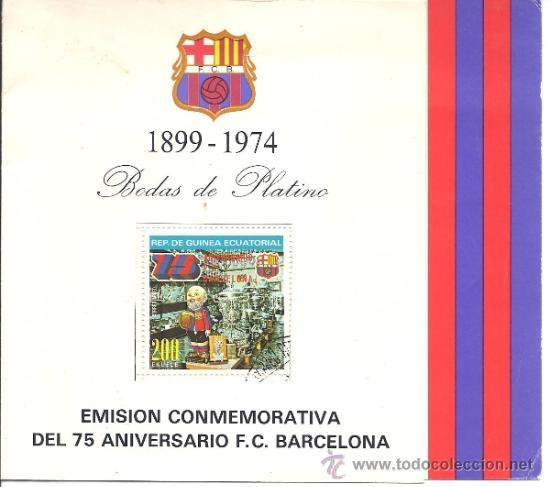 EMISIÓN CONMEMORATIVA DEL 75 ANIVERSARIO DEL F.C. BARCELONA - BODAS DE PLATINO - 1974 (Coleccionismo Deportivo - Documentos de Deportes - Otros)