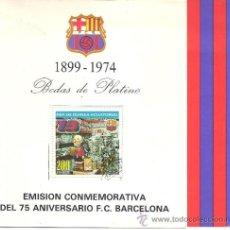 Coleccionismo deportivo: EMISIÓN CONMEMORATIVA DEL 75 ANIVERSARIO DEL F.C. BARCELONA - BODAS DE PLATINO - 1974. Lote 37601207