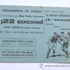 Coleccionismo deportivo: FOLLETO PUBLICITARIO / REGLAMENTO DE FUTBOL / 22 EDICION. Lote 37670307