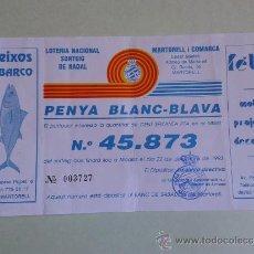 Coleccionismo deportivo: PAPELETA SORTEO LOTERÍA NAVIDAD 1993 PEÑA RCD ESPANYOL R.C.D ESPAÑOL MARTORELL. Lote 37876264
