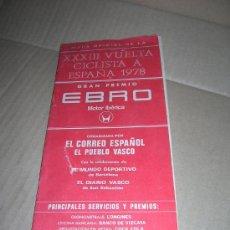 Collectionnisme sportif: MAPA OFICIAL DE LA XXXIII VUELTA CICLISTA ESPAÑA AÑO 1978. GRAN PREMIO EBRO. MOTOR IBERICA.. Lote 38192629