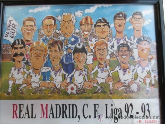 Coleccionismo deportivo: FUTBOL, CUADRO, CARICATURA, ULTRA SUR, REAL MADRID, C.F LIGA 92-93, MUY DIFICIL DE CONSEGUIR - Foto 1 - 38230025