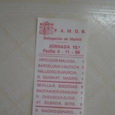 Coleccionismo deportivo: PATRONATO DE APUESTAS MUTUAS. RESULTADOS DE LA JORNADA DE LIGA DEL 4/11/1984. Lote 38835425
