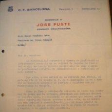 Coleccionismo deportivo: CARTA DEL CLUB DE FUTBOL BARCELONA AL PRESIDENTE DEL BETIS, HOMENAJE A JOSEP FUSTE 1972. . Lote 39506456