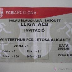 Coleccionismo deportivo: ENTRADA BALONCESTO ACB PALAU BLAUGRANA FC BARCELONA - ETOSA ALICANTE TEMPORADA 2004 2005 - BARÇA. Lote 39510047