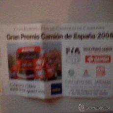 Coleccionismo deportivo: ENTRADA GRAN PREMIO CAMION ESPAÑA 2006 CIRCUITO JARAMA . Lote 39563261
