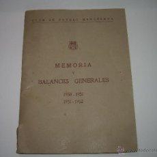 Coleccionismo deportivo: REVISTA.......C.F. BARCELONA....MEMORIA Y BALANCES GENERALES...AÑOS 1950 - 51 Y 1951 - 52.. Lote 39780390