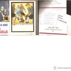 Coleccionismo deportivo: PROGRAMAS ELECTORALES ELECCION PRESIDENTE BARÇA - DIFERENTES FOLLETOS AÑO 1978. Lote 40345424