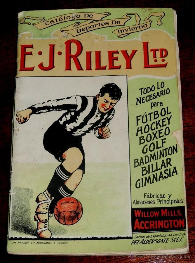 EXCEPCIONAL CATALOGO E.J. RILEY LTD. 1930 - 31, FUTBOL, HOCKEY, BOXEO GOLF BADMINTON, BILLAR, GIMNAS (Coleccionismo Deportivo - Documentos de Deportes - Otros)