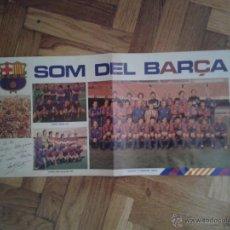 Coleccionismo deportivo: PÓSTER SOM DEL BARÇA PLANTILLA 1981-82 CON FOTOS PLANTILLA CAMPEÓN RECOPA 1979 Y COPA DEL REY 1981. Lote 40899791