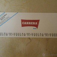 Coleccionismo deportivo: VUELTA 91, ETAPAS, PUBLICIDAD DE CARRERA JEANS. . Lote 40924364