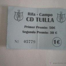 Coleccionismo deportivo: C.D. TUILLA - BOLETO RIFA CAMPO - FEDERACIÓN ASTURIANA DE FÚTBOL. Lote 41470049
