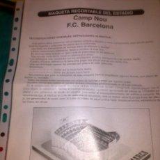 Coleccionismo deportivo: HOJA INSTRUCCIONES MONTAJE MAQUETA - RECORTABLE DEL CAMP NOU - ESTADIO FC BARCELONA - DIARIO MARCA. Lote 41515679