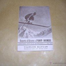 Coleccionismo deportivo: FOLLETO SKI - ESPORTS D'HIVERN A FONT- ROMEU . AÑOS 20/30 - 4 PAG. 14X9,5 CM. . Lote 41529954