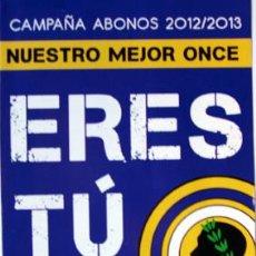 Coleccionismo deportivo: FUTBOL CAMPAÑA ABONOS HERCULES DE ALICANTE AÑO 2012-VER FOTO 15X21 CM CERRADO. Lote 41538219