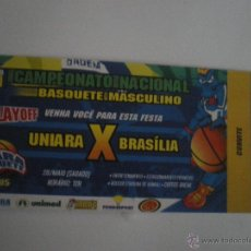 Coleccionismo deportivo: ENTRADA BALONCESTO - UNIARA BASQUETE - BRASILIA - CAMPEONATO NACIONAL BRASIL - 28/05/2005 . Lote 41598404