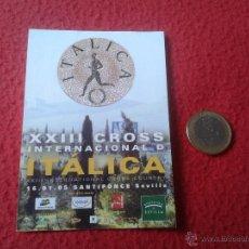 Coleccionismo deportivo: PEGATINA ADHESIVO XXIII CROSS INTERNACIONAL DE ITALICA SANTIPONCE SEVILLA 2005. Lote 41614477