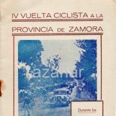 Coleccionismo deportivo: PROGRAMA DE LA IV VUELTA CICLISTA A LA PROVINCIA DE ZAMORA,1949, RARO. Lote 41663238
