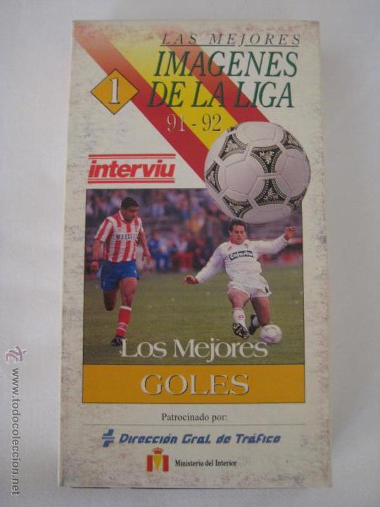 VIDEO VHS LAS MEJORES IMAGENES DE LA LIGA 91-92 - LOS MEJORES GOLES - INTERVIU (Coleccionismo Deportivo - Documentos de Deportes - Otros)
