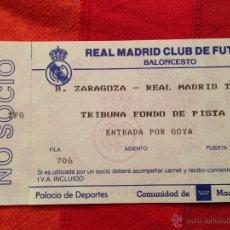 Coleccionismo deportivo: R683 ENTRADA TICKET BALONCESTO REAL MADRID ZARAGOZA. Lote 42317231