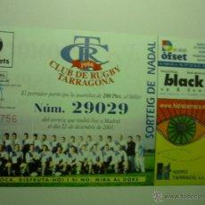 Coleccionismo deportivo: PARTICIPACION LOTERIA NAVIDAD 2001 -CLUB RUGBY TARRAGONA. Lote 42391060