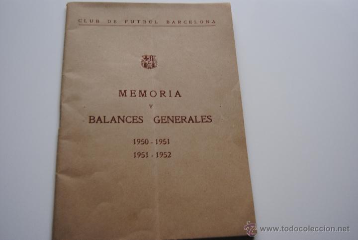 MEMORIA Y BALANCES GENERALES C.F.BARCELONA 1950-1951(62 PAGINAS) (Coleccionismo Deportivo - Documentos de Deportes - Otros)
