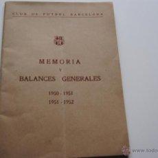 Coleccionismo deportivo: MEMORIA Y BALANCES GENERALES C.F.BARCELONA 1950-1951(62 PAGINAS). Lote 42574371
